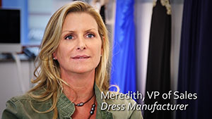 Meredith, VP of Sales for Dress Manufacturer